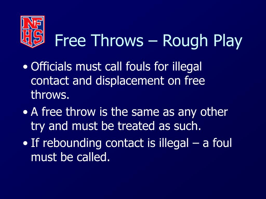Free Throws – Rough Play