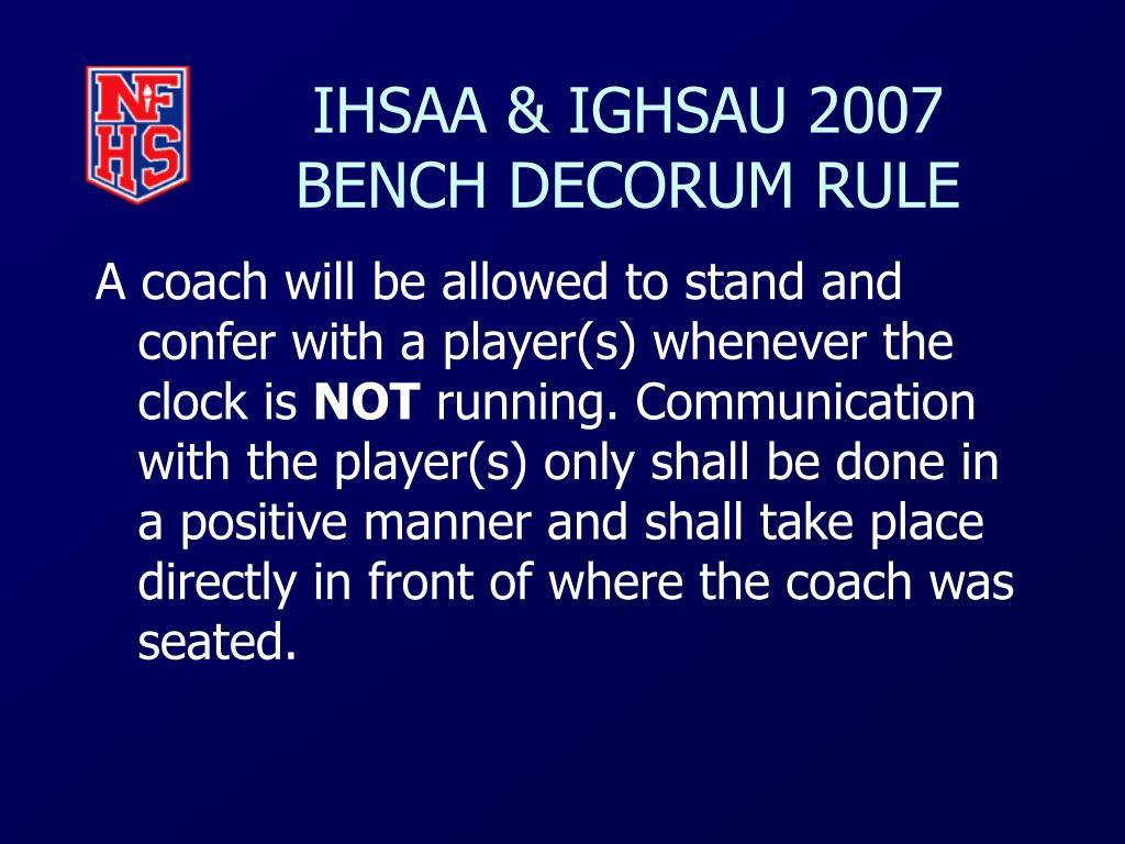 IHSAA & IGHSAU 2007 BENCH DECORUM RULE