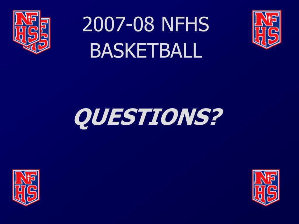 2007-08 NFHS BASKETBALL