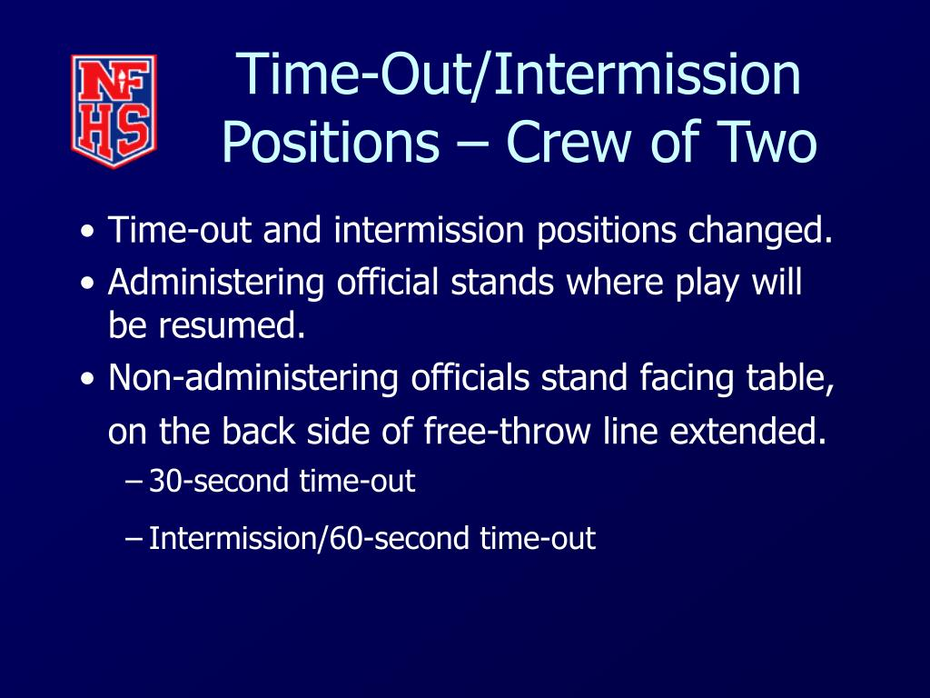 Time-Out/Intermission Positions – Crew of Two