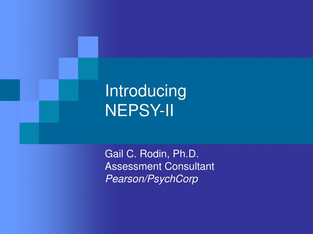 PPT - Introducing NEPSY-II PowerPoint Presentation - ID:515732