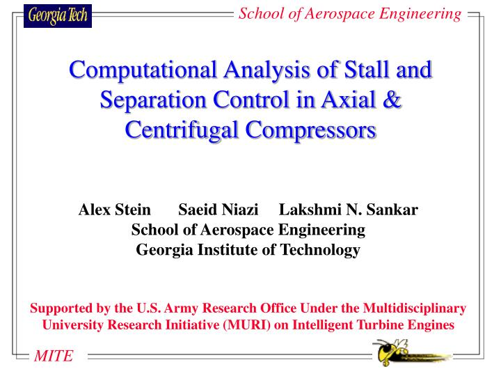 Computational analysis of stall and separation control in axial centrifugal compressors