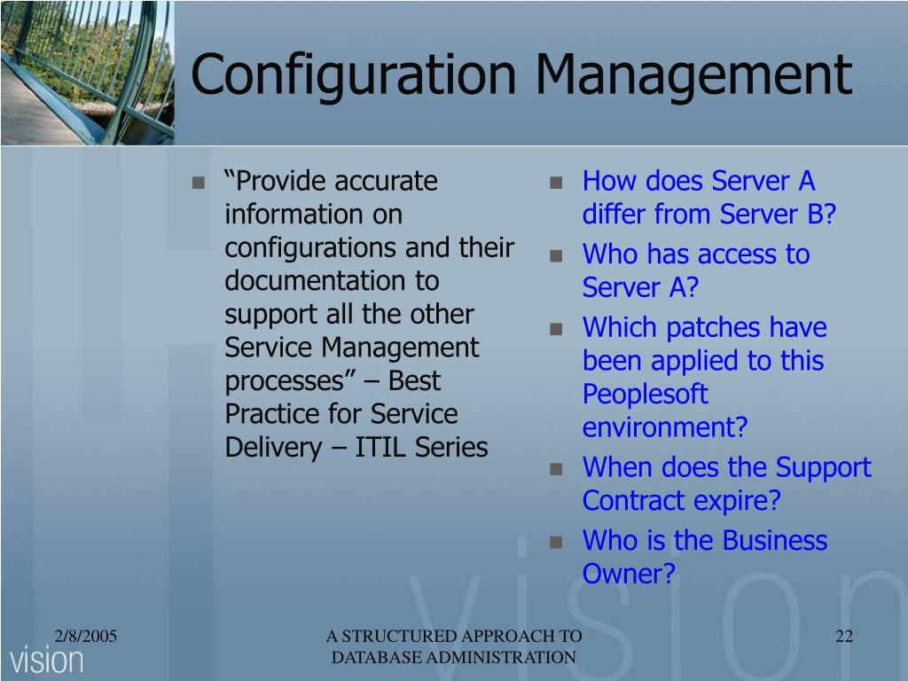 """""""Provide accurate information on configurations and their documentation to support all the other Service Management processes"""" – Best Practice for Service Delivery – ITIL Series"""