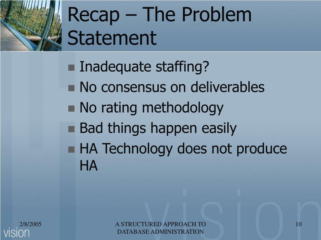 Recap – The Problem Statement