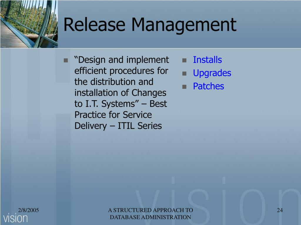 """""""Design and implement efficient procedures for the distribution and installation of Changes to I.T. Systems"""" – Best Practice for Service Delivery – ITIL Series"""