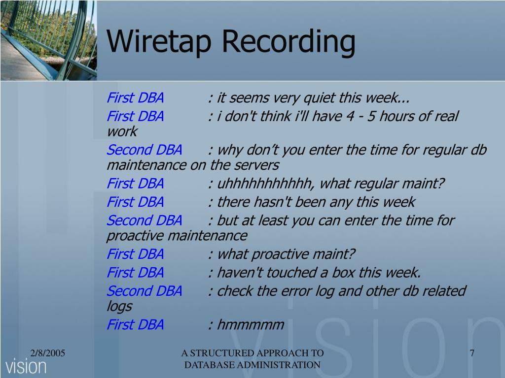 Wiretap Recording