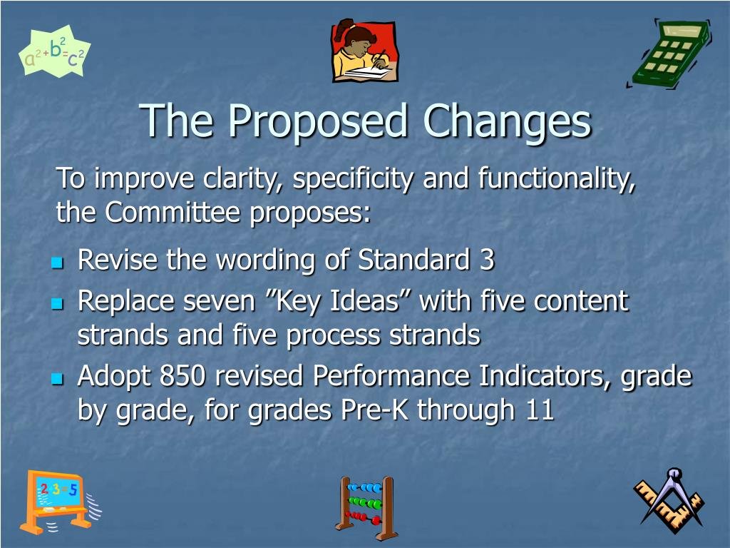 The Proposed Changes
