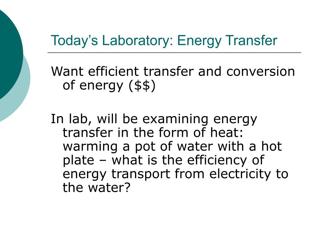 Today's Laboratory: Energy Transfer