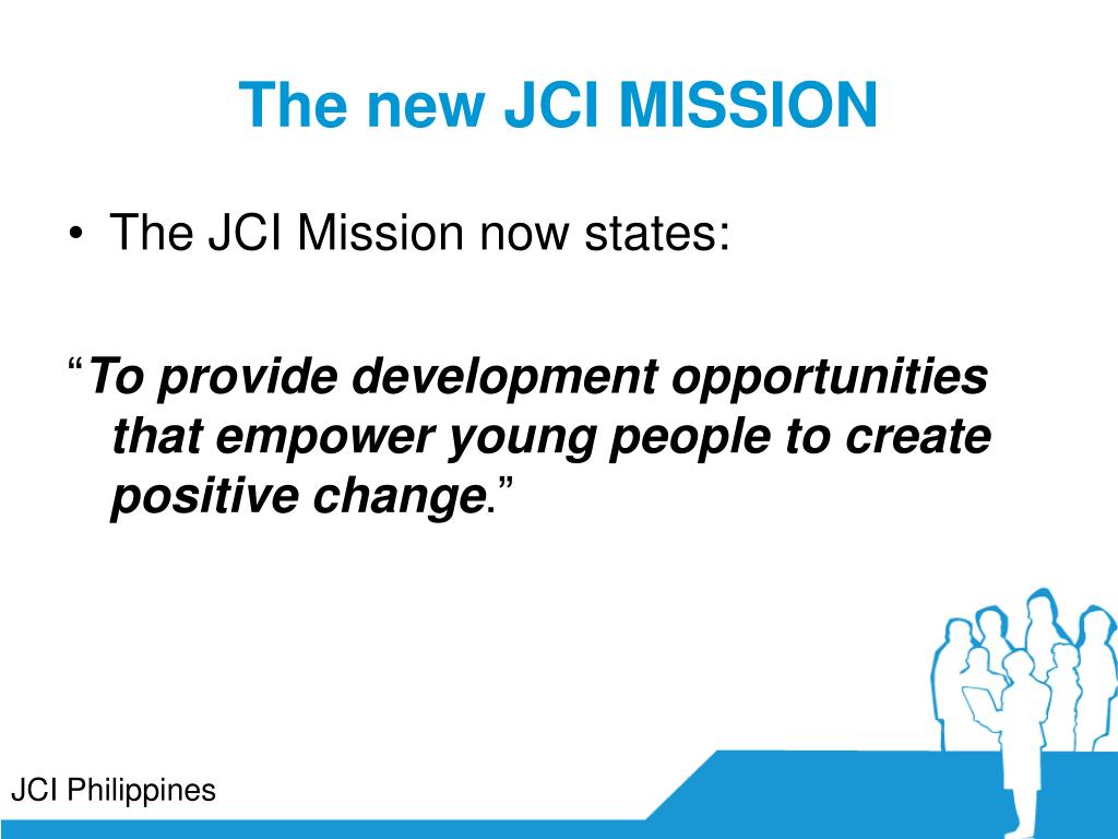 The new JCI MISSION