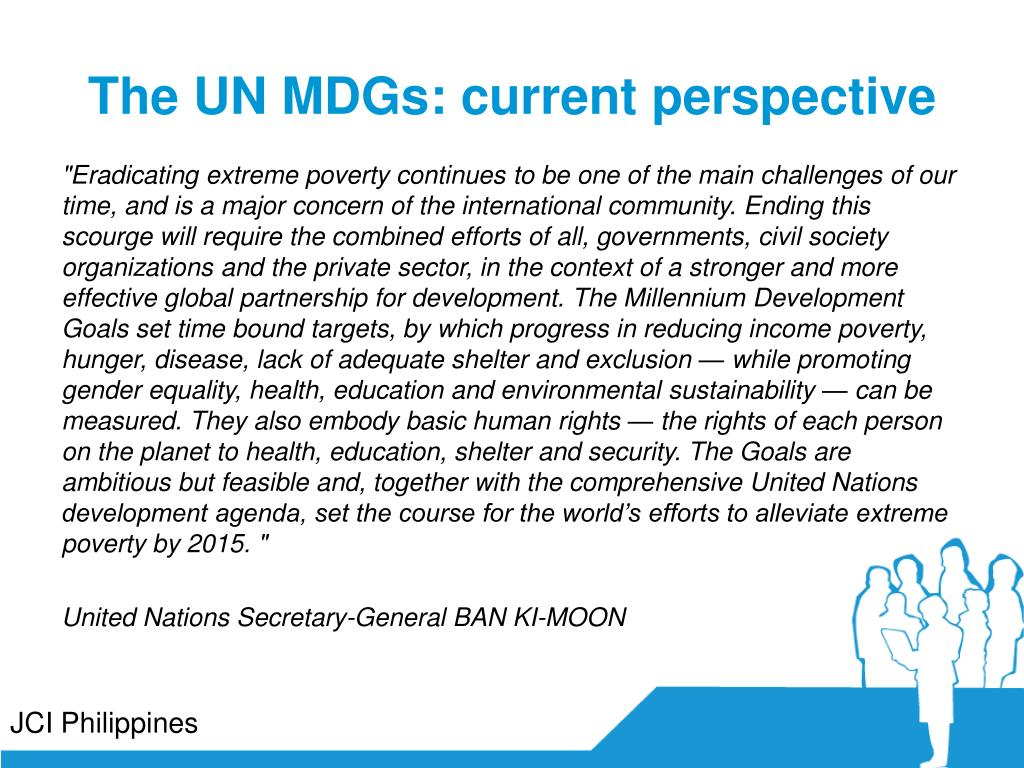 The UN MDGs: current perspective