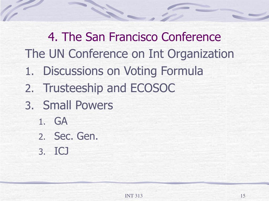 4. The San Francisco Conference