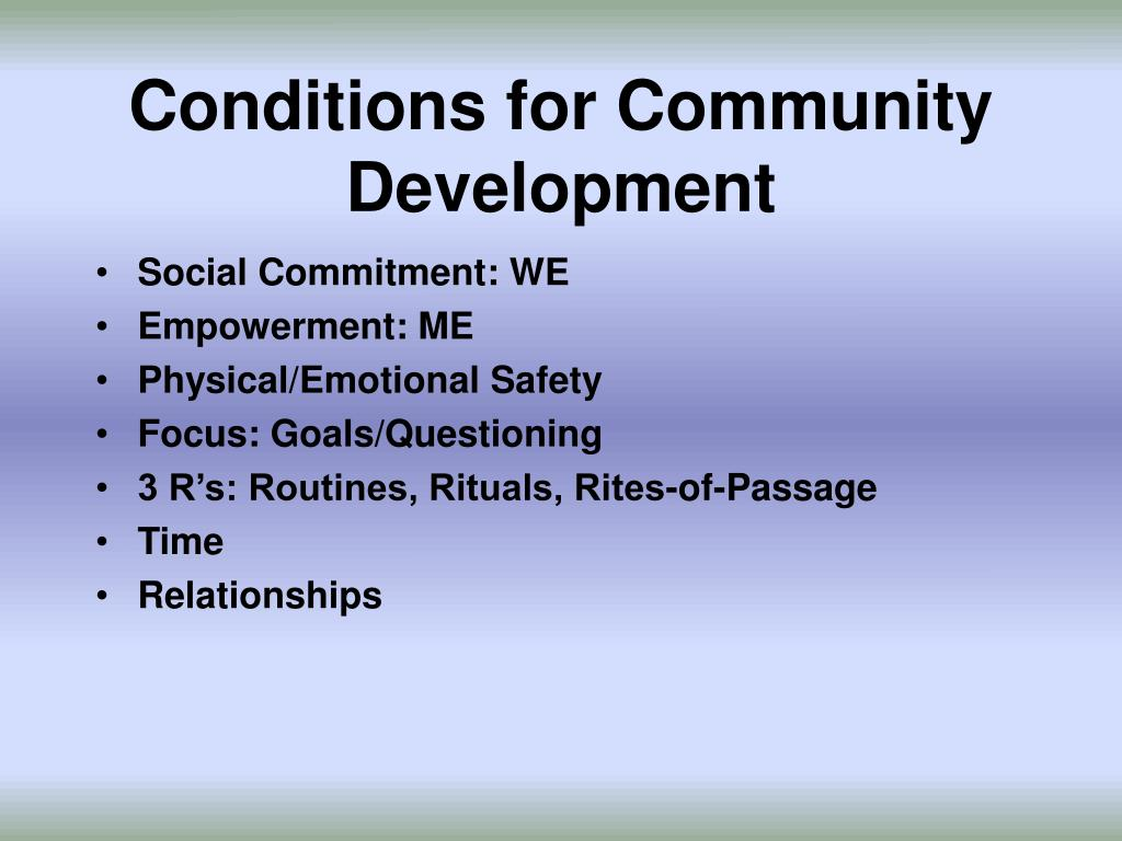 Conditions for Community Development