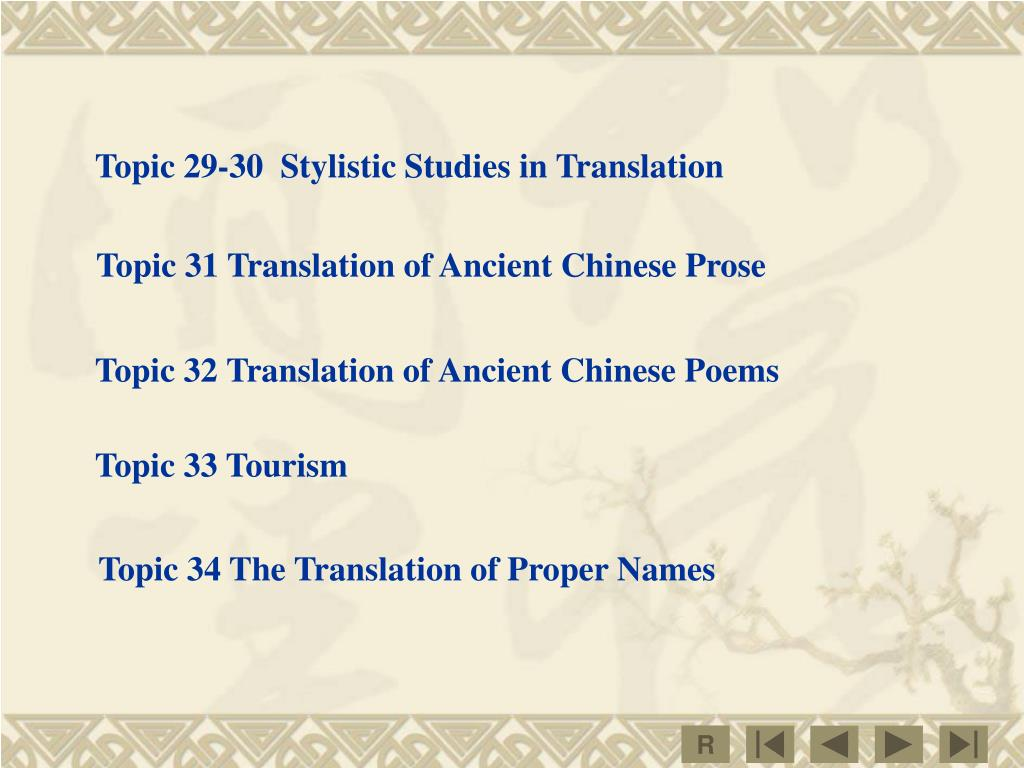 Topic 29-30  Stylistic Studies in Translation
