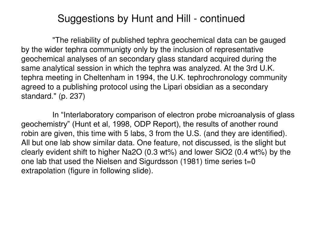 Suggestions by Hunt and Hill - continued
