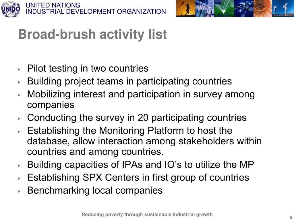Broad-brush activity list