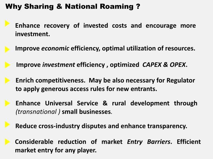 Why Sharing & National Roaming ?