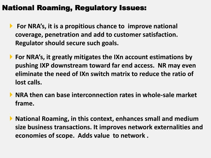 National Roaming, Regulatory Issues: