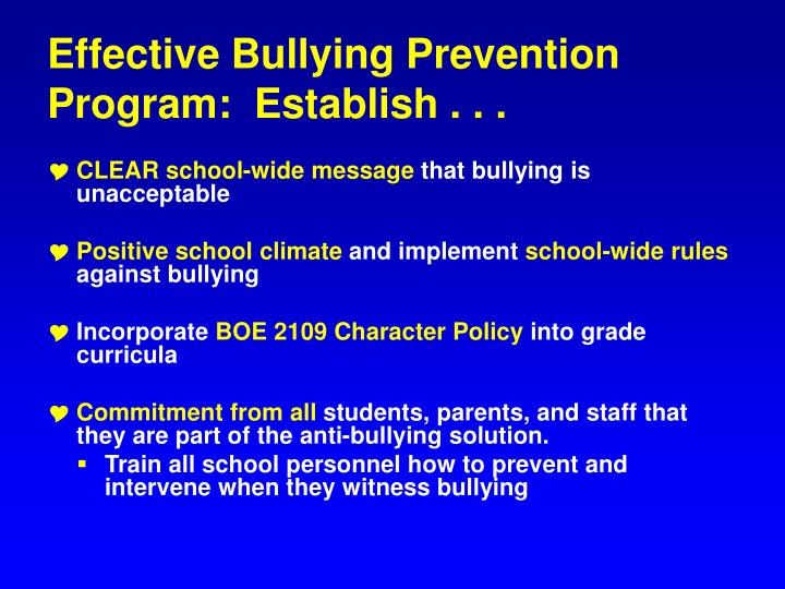Effective Bullying Prevention Program:  Establish . . .