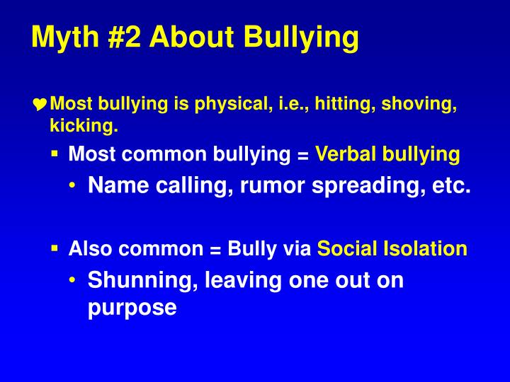Myth #2 About Bullying