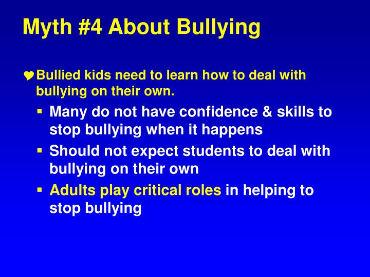 Myth #4 About Bullying