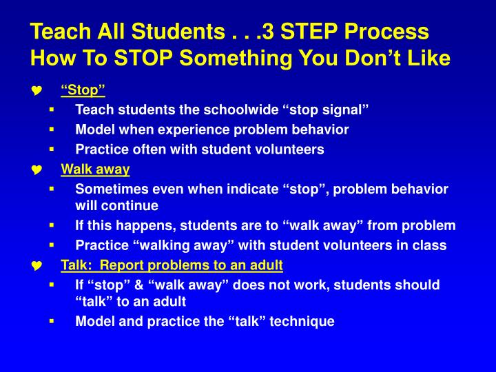 Teach All Students . . .3 STEP Process
