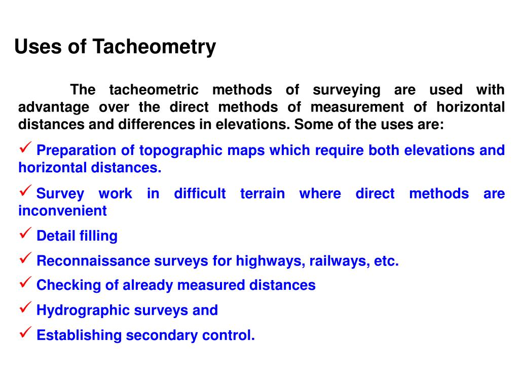 Uses of Tacheometry