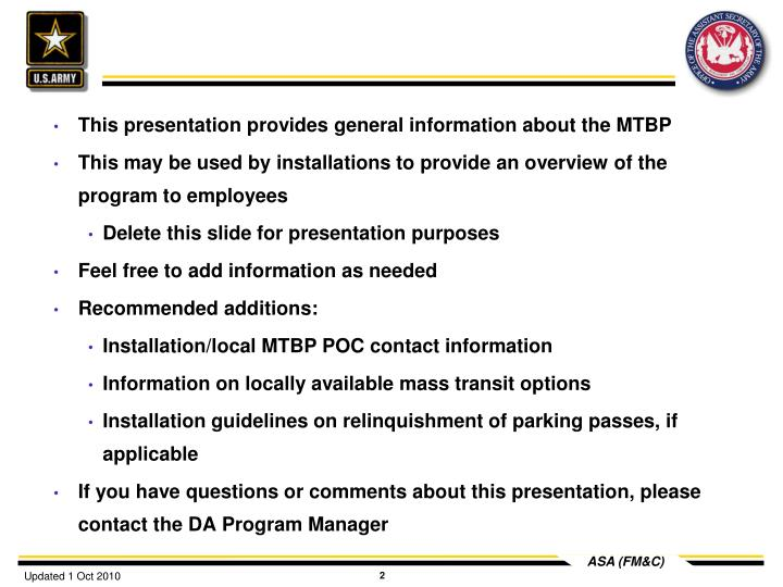 This presentation provides general information about the MTBP