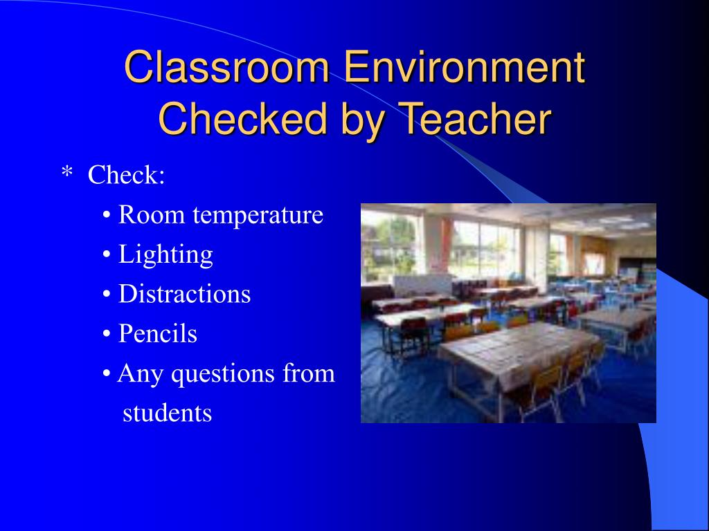 Classroom Environment Checked by Teacher