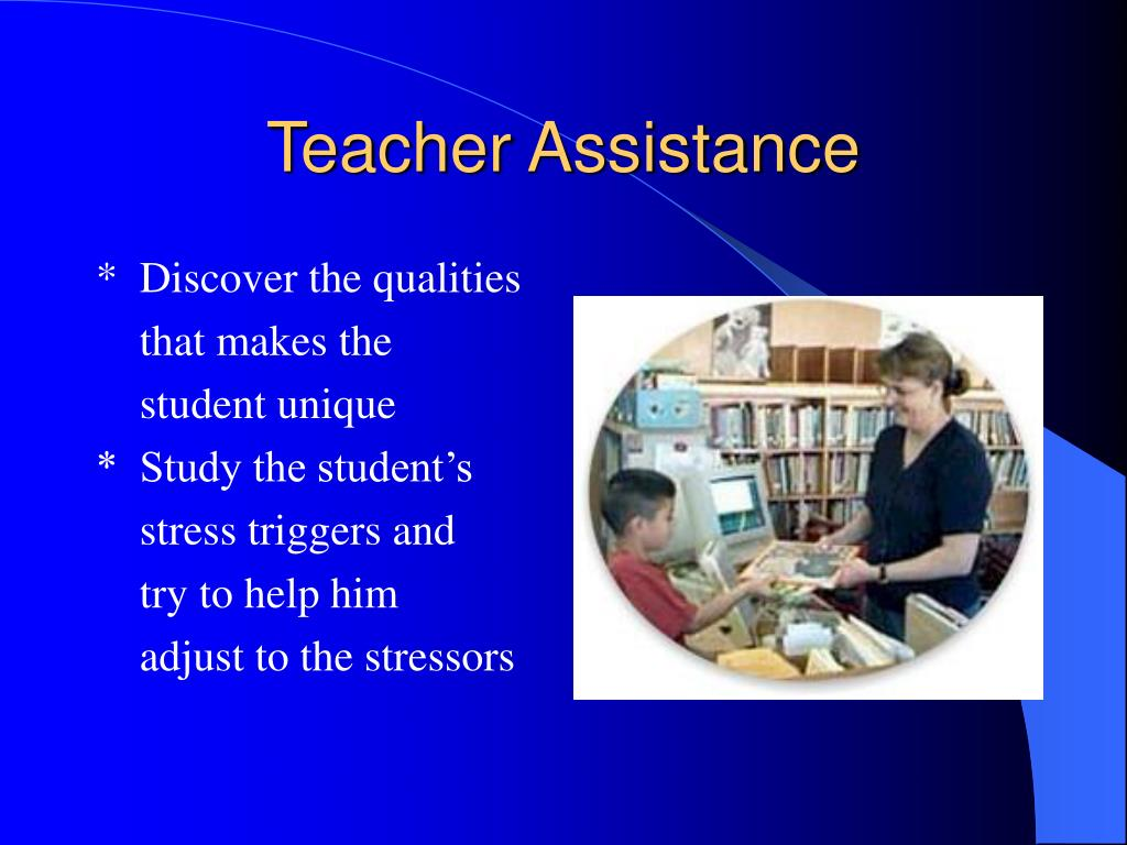 Teacher Assistance