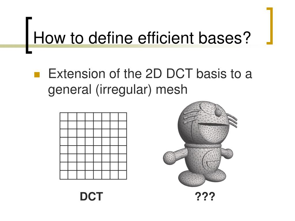 How to define efficient bases?