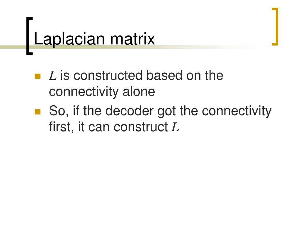 Laplacian matrix