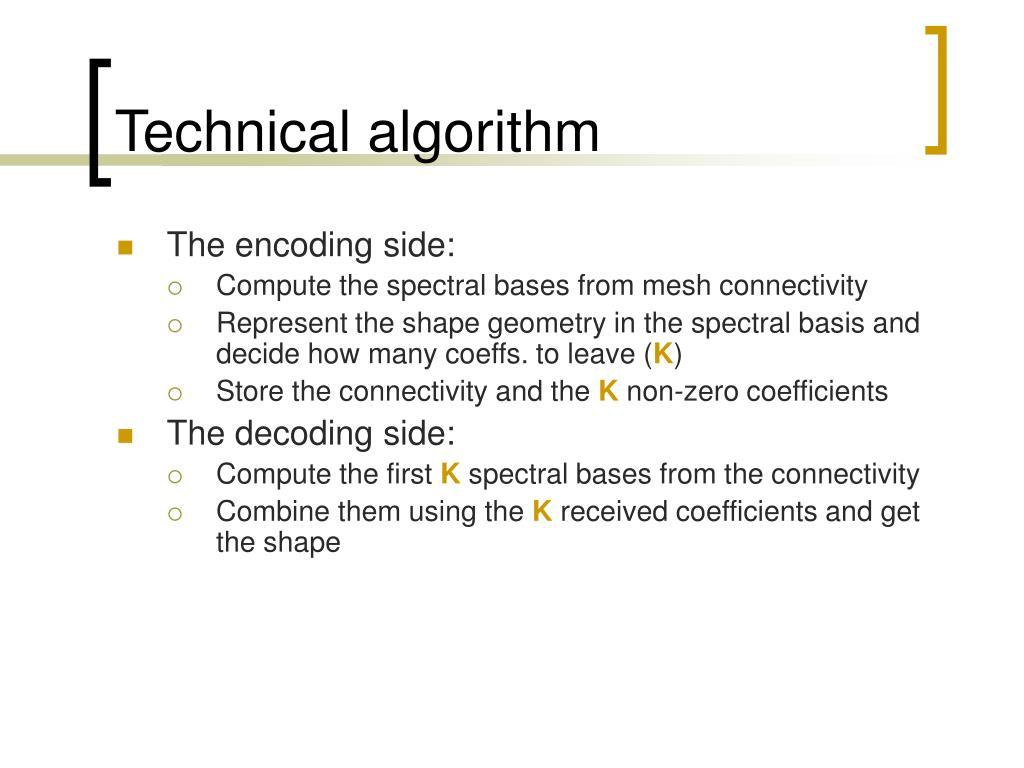 Technical algorithm
