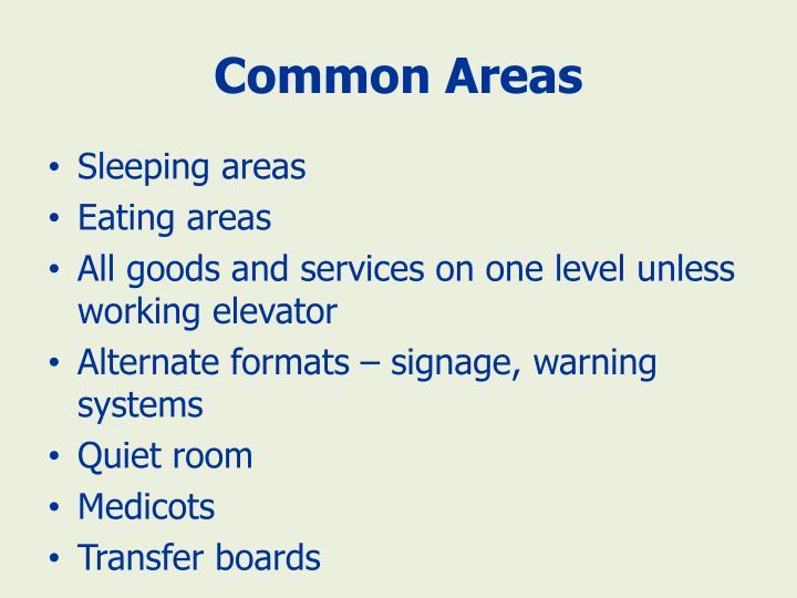 Common Areas
