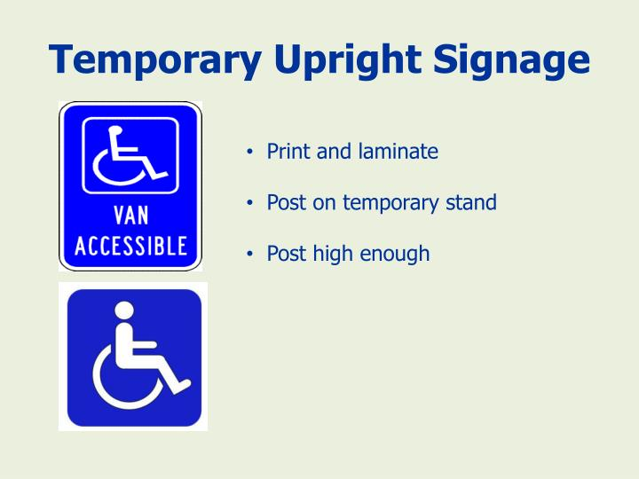 Temporary Upright Signage