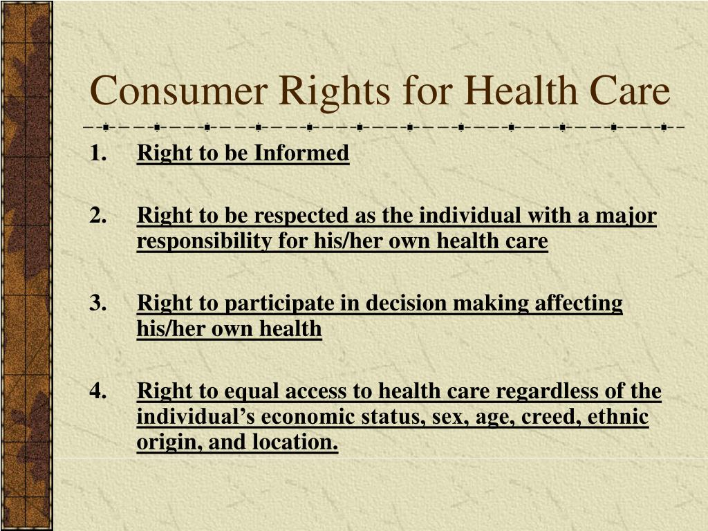 Consumer Rights for Health Care