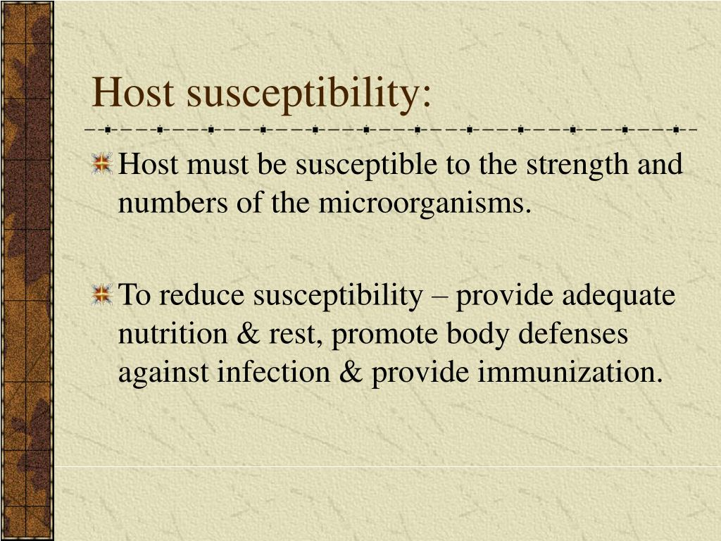 Host susceptibility: