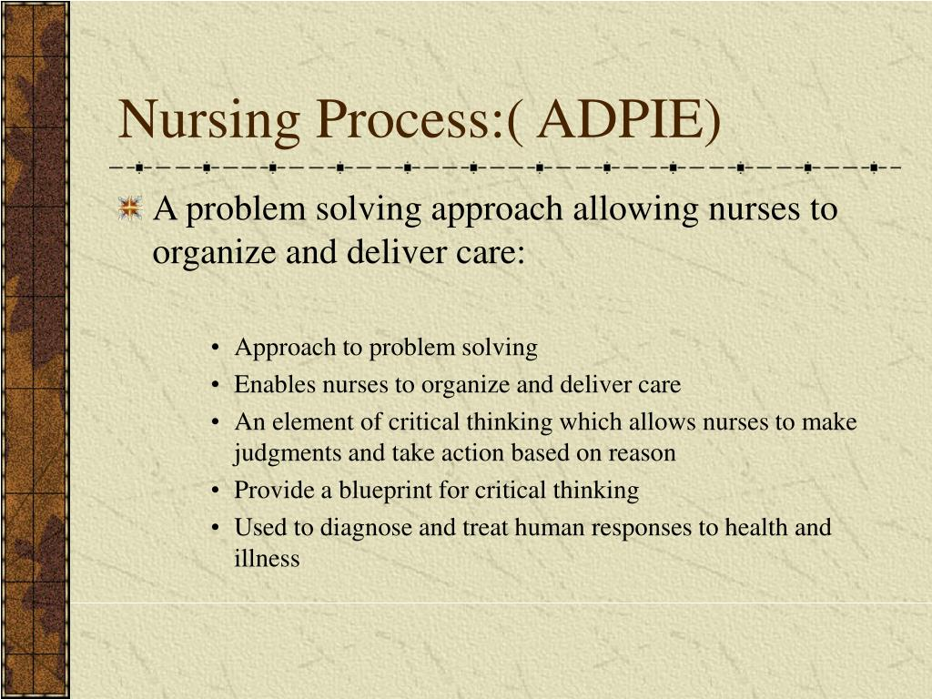 Nursing Process:( ADPIE)