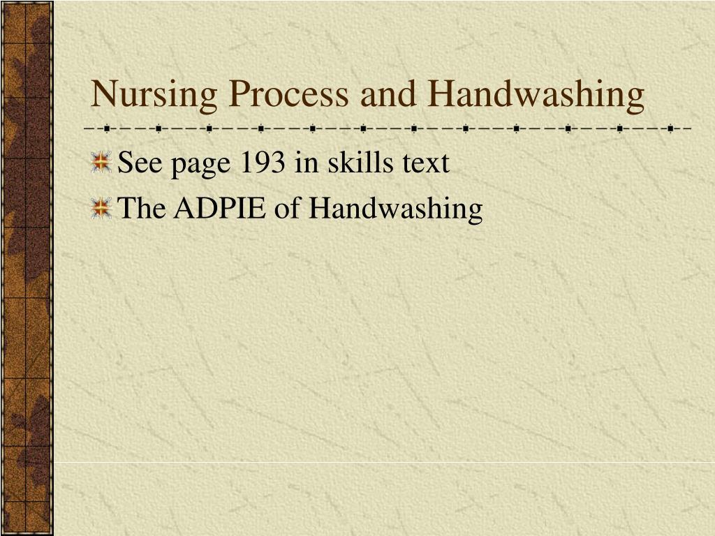 Nursing Process and Handwashing