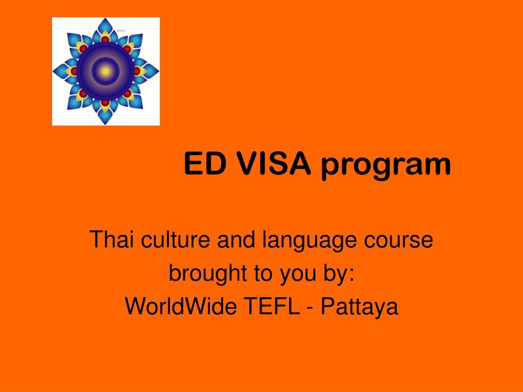 ED VISA program