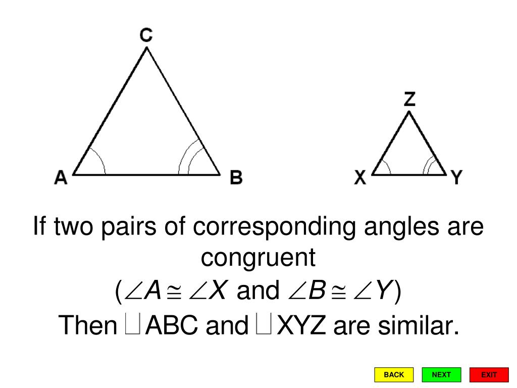 If two pairs of corresponding angles are congruent
