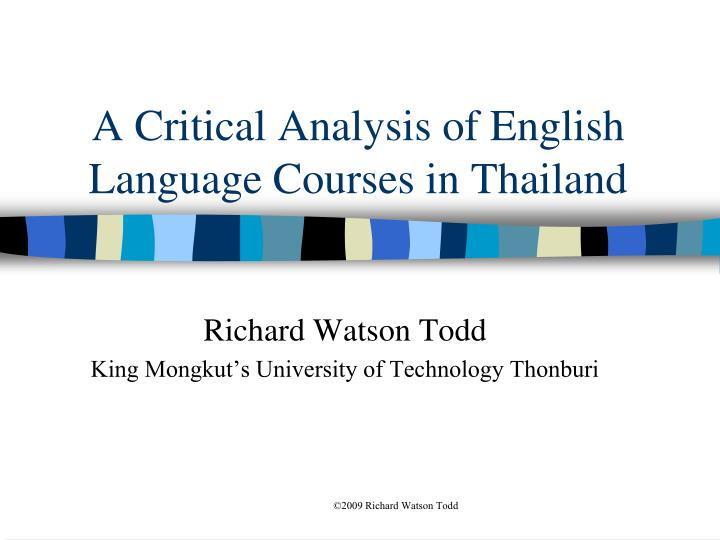 A critical analysis of english language courses in thailand