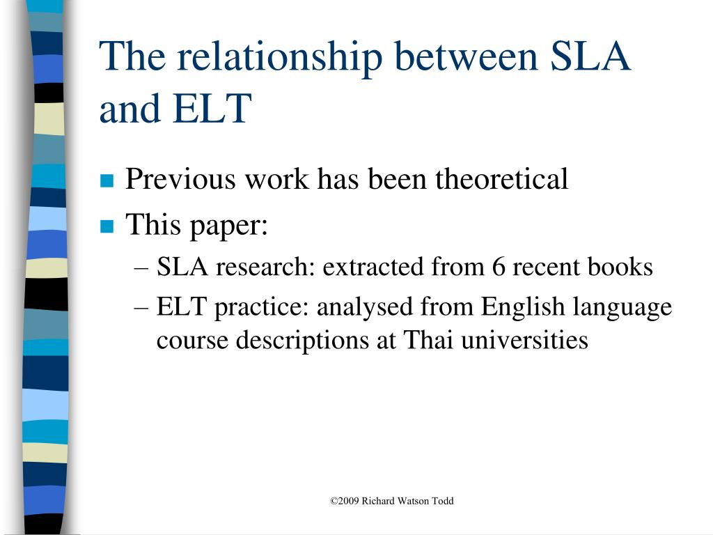 The relationship between SLA and ELT
