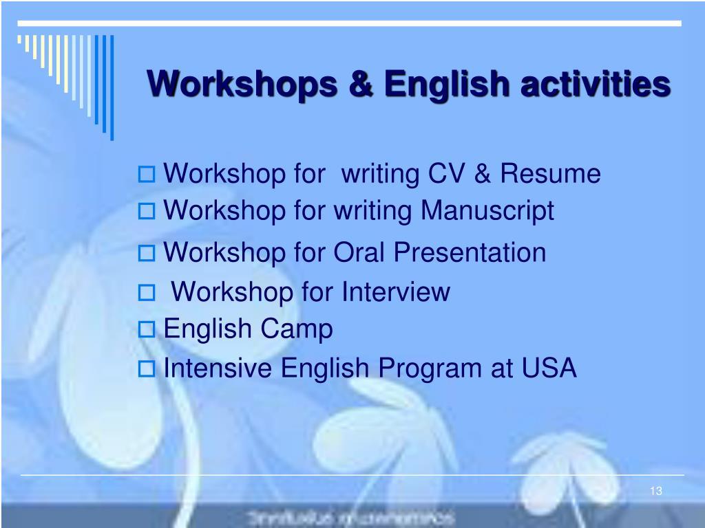 Workshops & English activities