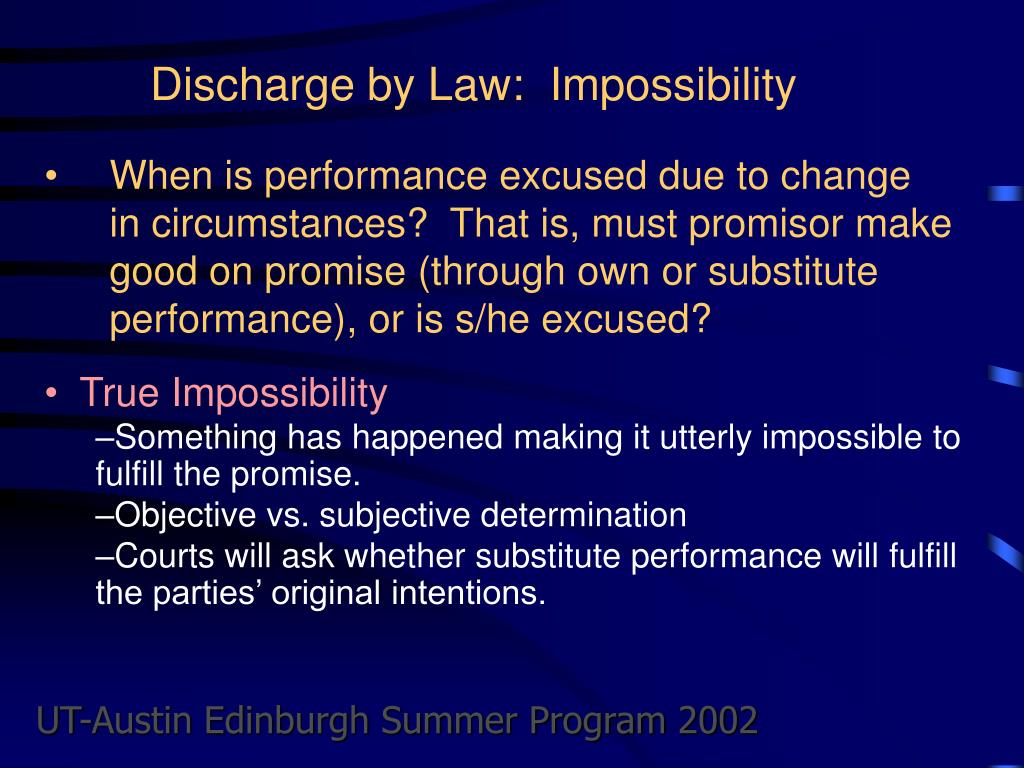 Discharge by Law:  Impossibility