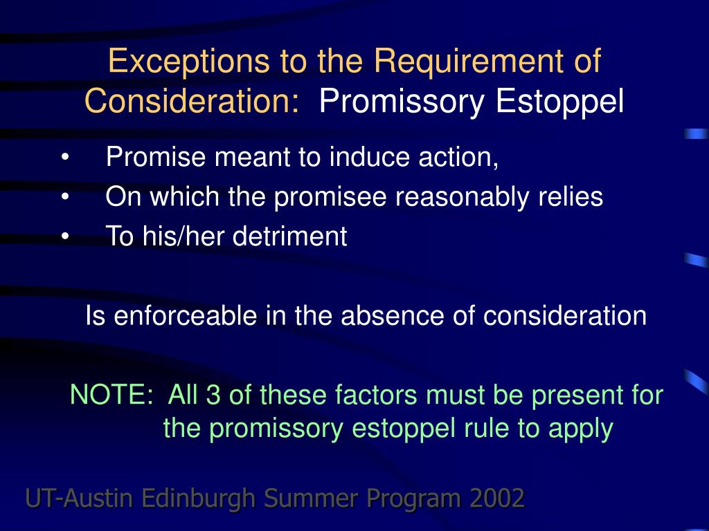 Exceptions to the Requirement of Consideration: