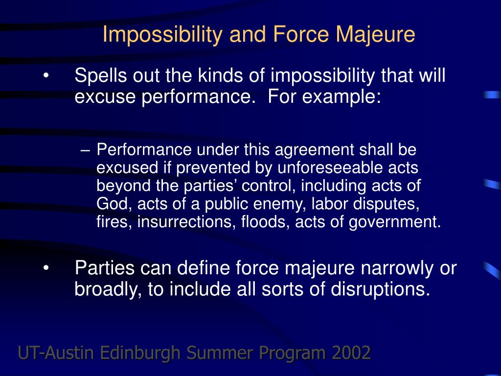 Impossibility and Force Majeure