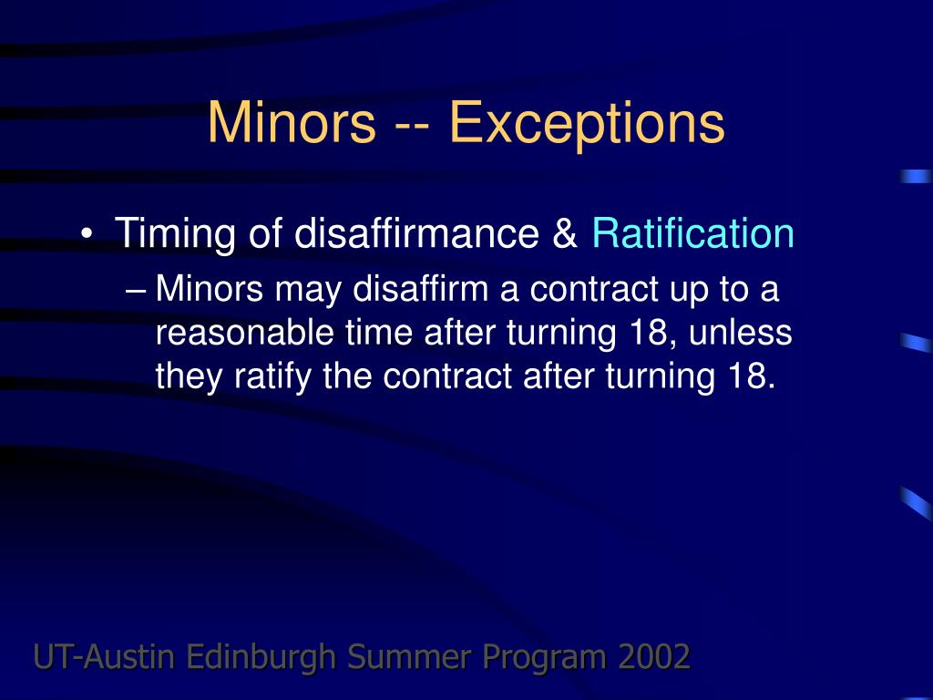 Minors -- Exceptions