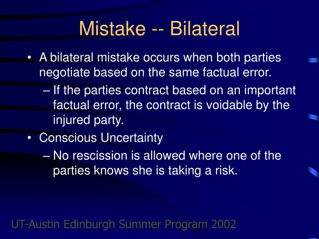 Mistake -- Bilateral