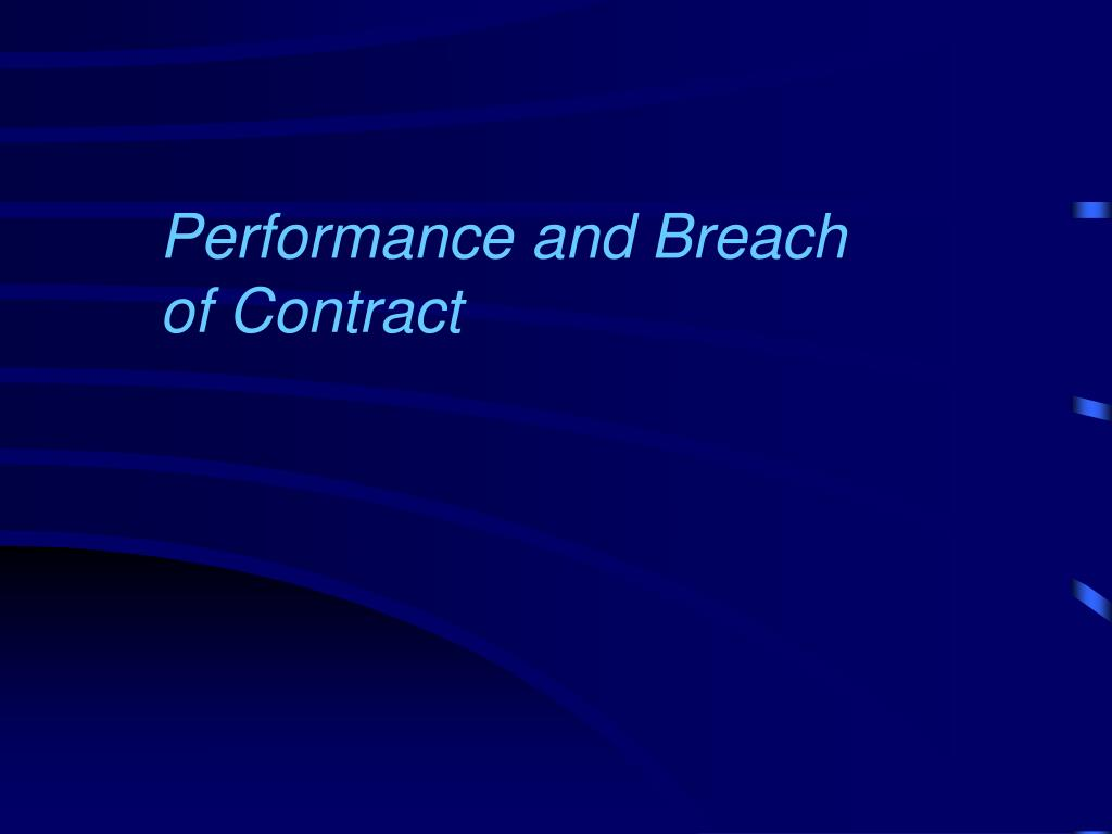 Performance and Breach of Contract