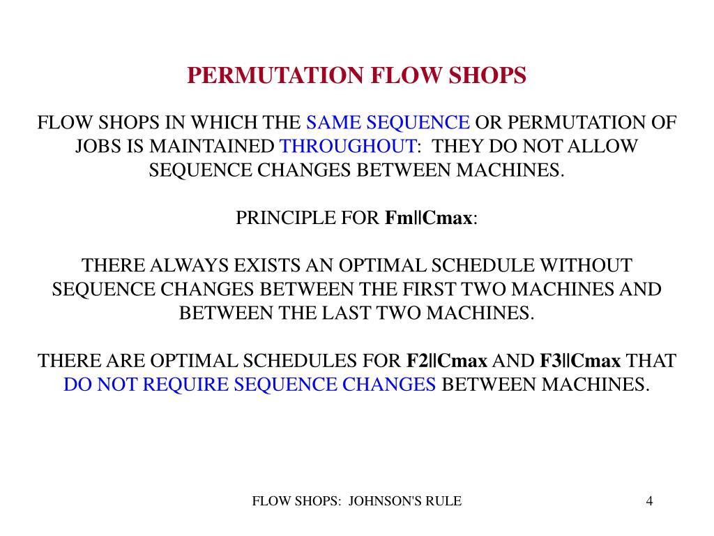 PERMUTATION FLOW SHOPS